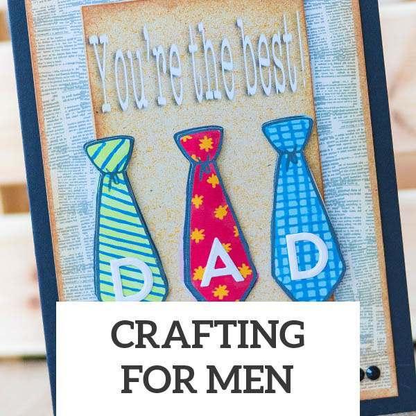 Crafting for Men