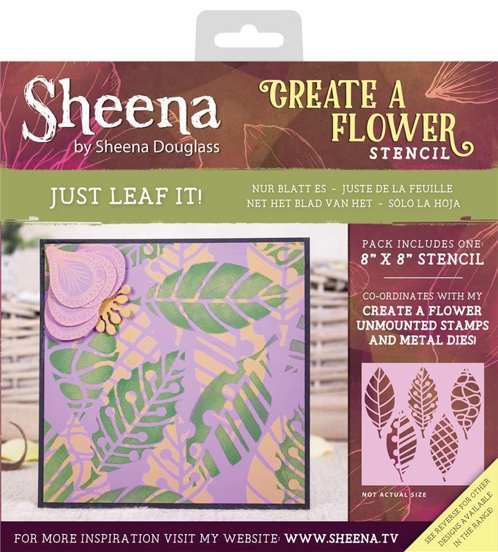 Sheena Douglass Create a Flower - Stencils