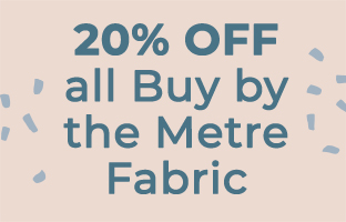 20% off all Buy By The Metre Fabric