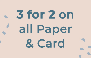 3 for 2 on Paper & Card
