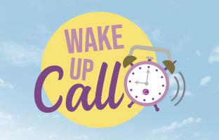 Wake Up Call - Wednesday 20th January
