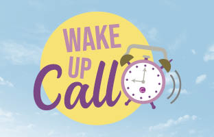 Wake Up Call - Monday 25th January