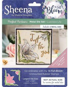 Sheena Douglass Perfect Partners In Full Bloom Metal Die - Luscious Lily