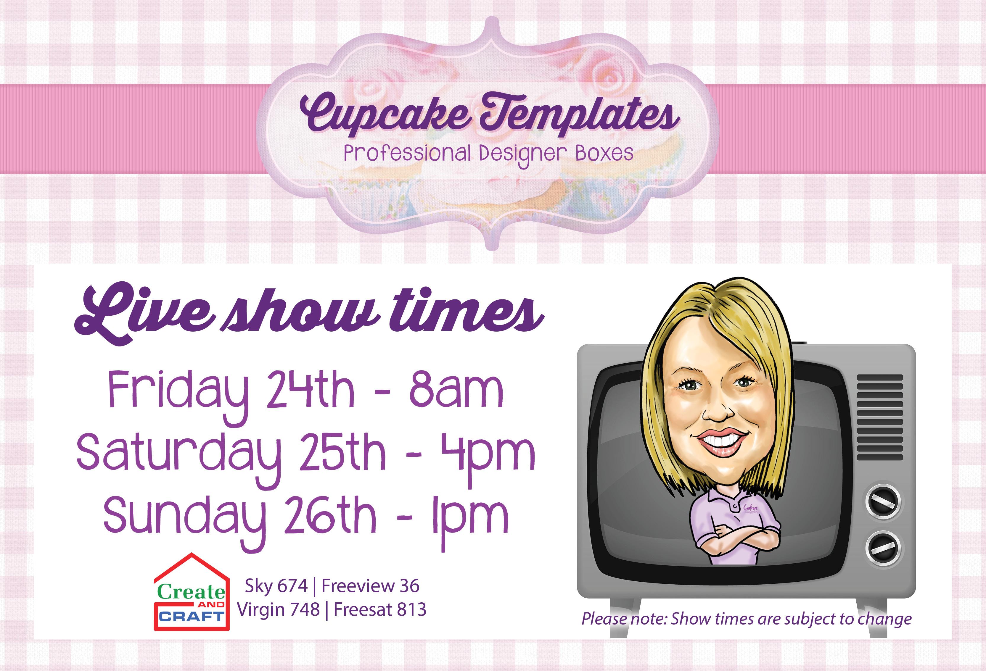 Show times - Cupcake